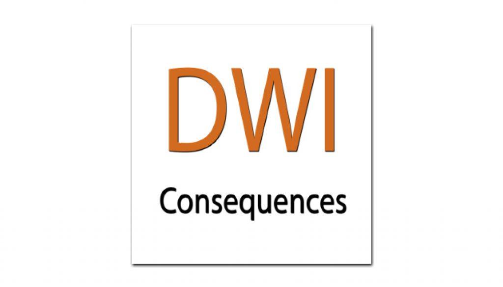 DWI - consequences